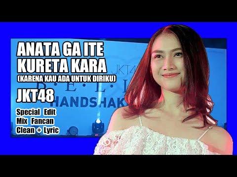 [Clean + Lirik] JKT48 - Anata ga Ite Kureta Kara @ 1st Generation