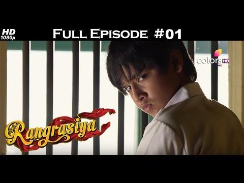 Rangrasiya - Full Episode 1 - With English Subtitles