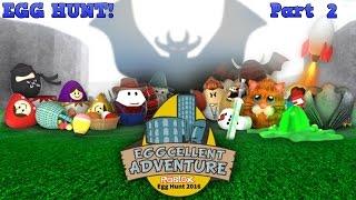 Roblox An Eggcellent Eggventure - Chasse aux œufs! - Partie 2 - LIVE