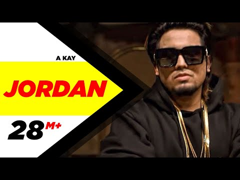 Jordan (Full Song) | A Kay | Latest Punjabi Song...