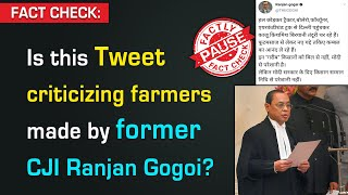 FACT CHECK: Is this tweet criticizing farmers made by former CJI Ranjan Gogoi?