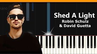 "Robin Schulz & David Guetta - ""Shed A Light"" Piano Tutorial - Chords - How To Play - Cover"