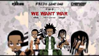 "Chief Keef - ""We Want War"" Ft. Lil Reese & Fredo"