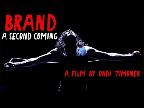 BRAND: A SECOND COMING Documentary and Retrospective with Ondi Timoner