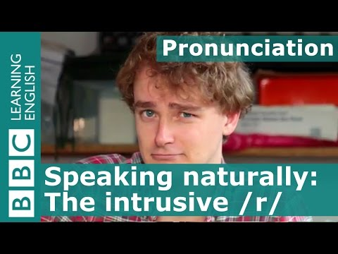 Pronunciation: The intrusive /r/