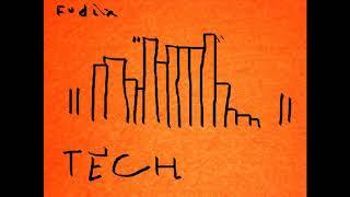 Fudix - TECH [Experimental Techno] Industrial