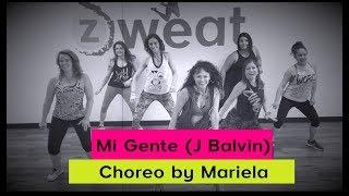 Zumba Choreo | Mi Gente by J Balvin & Willy William | by Mariela at Z Sweat
