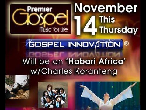 Premier Gospel Radio Interview - Habari Africa Show (London, UK)