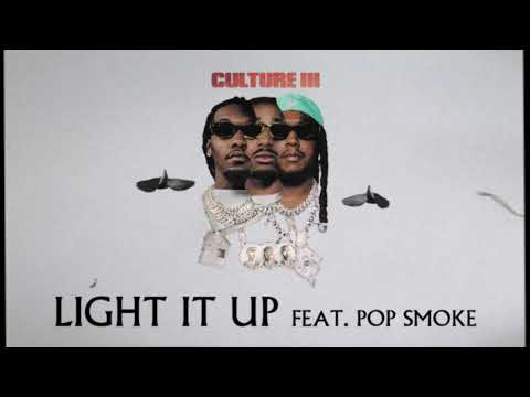 Migos Feat. Pop Smoke - Light It Up (Official Audio)