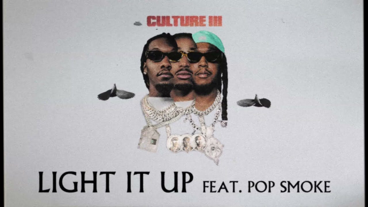 Download Migos Feat. Pop Smoke - Light It Up (Official Audio)