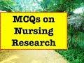 MCQs on Nursing Research