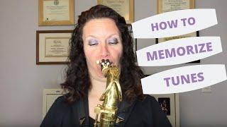 How to Memorize Tunes