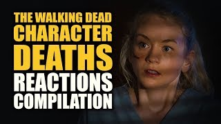 The Walking Dead | Character Deaths Reactions Compilation