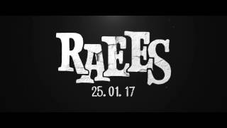 Raees - 5 days to go -Releasing on 25th January, 2017