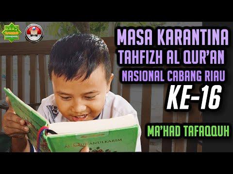 kegiatan-peserta-karantina-tahfizh-al-quran-angkatan-16- -ma'had-tafaqquh
