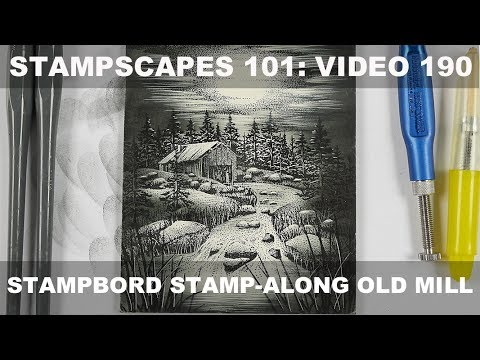 Stampscapes 101: Video 190:  Stampbord Basics & Stamp-along Old Mill
