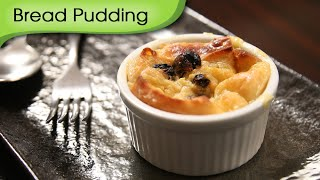 Bread Pudding  Eggless Easy Dessert Recipe