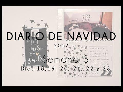 Diario de Navidad 2017 - Semana 3 (días 18, 19, 20, 21, 22 y 23)