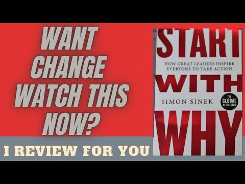 START WITH WHY  || SIMON SINEK || MOTIVATIONAL & INSPIRATIONAL BOOK RECOMMENDATIONS SUMMARY REVIEW