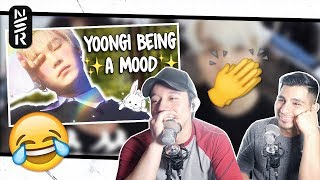 GUYS REACT TO BTS 'Yoongi Being a Mood for 10 Minutes Straight'