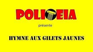 POLITEIA : Hymne aux Gilets jaunes
