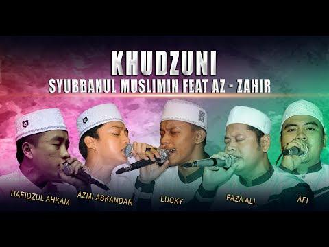 Khudzuni - Syubbanul Muslimin Feat Az - Zahir, Live PP. Az -Zahir Kraksaan