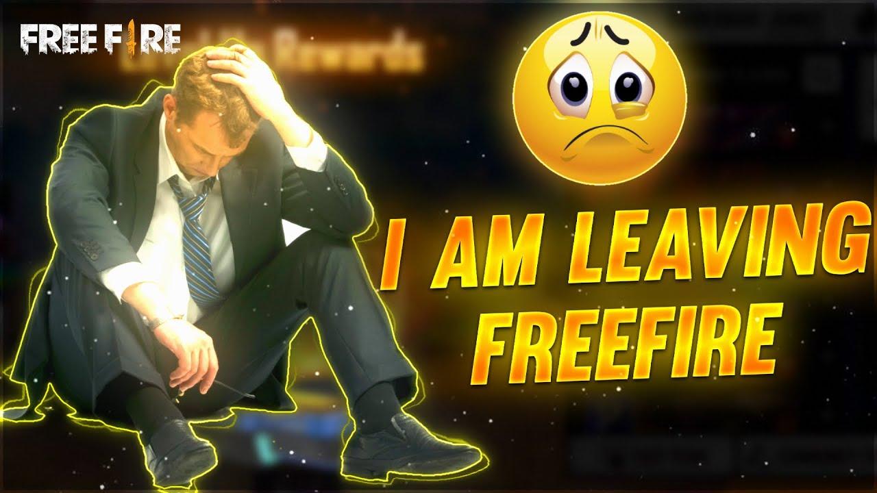 #Free Fire I Leave Free Fire😭😭 ! No More Free Fire    Help Me 🤦♂️