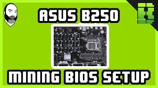 Asus B250 Mining Expert Bios Configuration