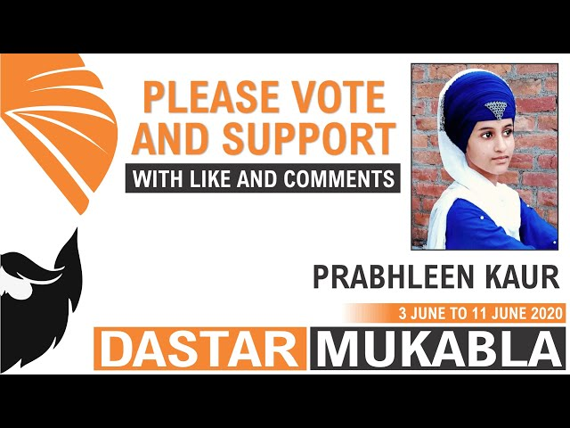 PRABHLEEN KAUR || Dhansikhi Dastar Mukabla || Dhansikhi Turban Tying Compitition 2020