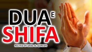 DUA E SHIFA TO CURE HEALTH, DISEASE, ILLNESS, SICKNESS