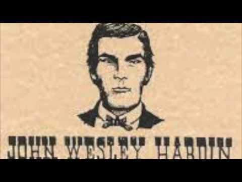 Gambler, Gunfighter, Outlaw - John Wesley Hardin