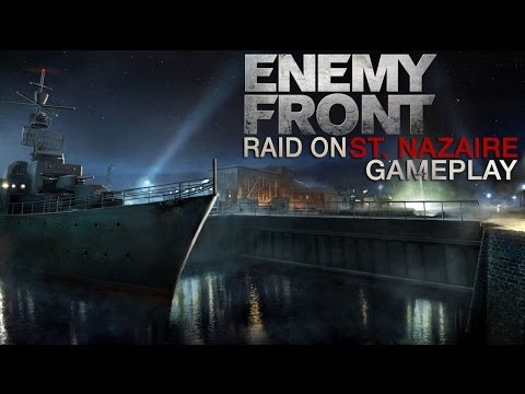Enemy Front Raid on St. Nazaire Gameplay (PC HD)