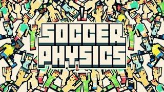 SOCCER PHYSICS ! thumbnail