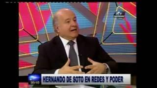 Redes y Poder presentación y análisis #entrevista a Hernando de Soto, 14-11-2016