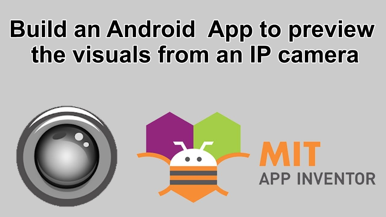 Build an Android App to preview the visuals from an IP camera