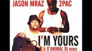 2PAC & JASON MRAZ - I