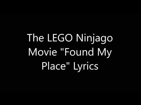 "The LEGO Ninjago Movie ""Found My Place"" Lyrics"