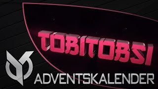 TobiTobsi Intro (Adventskalender)| by yυѕeιғх