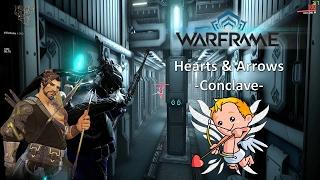 Warframe - Hearts & Arrows Conclave 2017