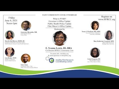 Flint Community COVID 19 Webinar #64 Healthy Flint Research Coordinating Center, June 4, 2021