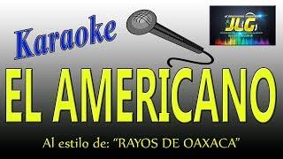 EL AMERICANO -Karaoke JLG-