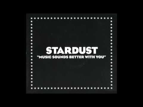 Stardust - Music Sounds Better With You (Bob Sinclar Remix)