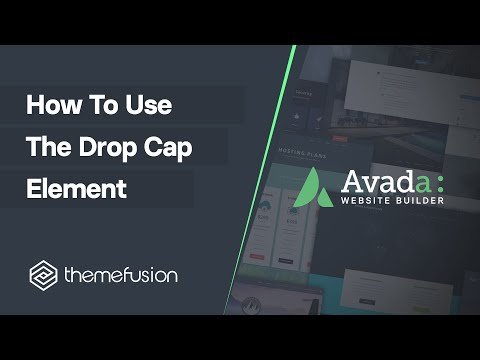 How To Use The Drop Cap Element Video