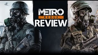 metro Redux 2033 & Last Light - Review & First Impressions