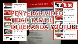 Video Penyebab Vidio Youtube Tidak Tampil Di Beranda Youtube download MP3, 3GP, MP4, WEBM, AVI, FLV Juli 2018