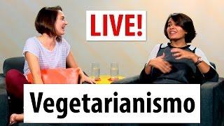 Live - Vegetarianismo