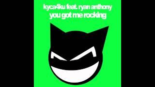 Progressive House   KyCa4Ku - You Got Me Rocking (Work In Progress)