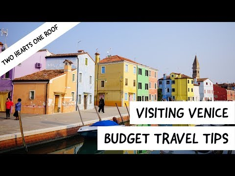 Visiting Venice on a Budget - Money Saving Tips to Make the Most of Your Venice Trip
