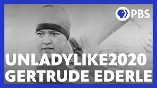 The First Woman to Swim Across the English Channel | Unladylike2020 | American Masters | PBS