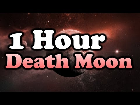 Death Moon by SHK 1 Hour